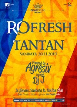 RO-Fresh Party la Club Tan Tan din Bucureşti