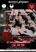 Lansare album Sotto Inteso la Club Tan Tan din Bucureşti