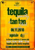 Tequila Party în Club Tan Tan din Bucureşti