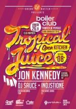 Tropical Juice la Boiler Club din Cluj-Napoca