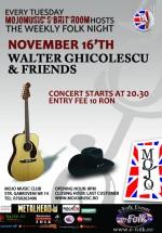 Concert Walter Ghicolescu la Club Mojo-Brit Room din Bucureşti