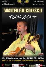 Concert Walter Ghicolescu la Watt Club din Bucureşti