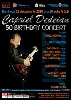Concert Aniversar Capriel Dedeian la Sala ArCuB din Bucureşti