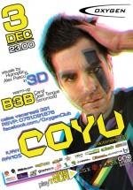 Coyu în Club Oxygen din Bucureşti