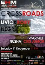 Crossroads la Kristal Glam Club din Bucureşti