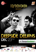 Deepside Deejays la Club Bamboo din Braşov