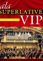 Gala Superlativelor VIP la Ateneul Român din Bucureşti