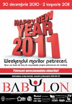 Happy New Year 2011 la Club Babylon din Suceava