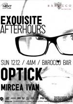 Optick & Mircea Ivan în Barocco Bar din Bucureşti – ANULAT