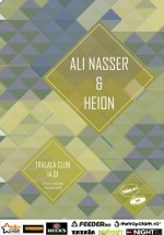 Ali Nasser & Heion la Tralala Club din Bucureşti