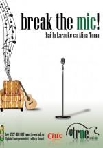 Break the mic la True Club din Bucureşti