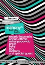 Mahony Birthday Bash la Barocco Bar din Bucureşti