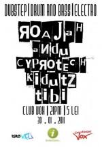 Roajah, Andu, Ciprotech, Kidutz & Tibi la Discotheque Vox din Suceava