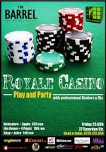 Royal Casino Play and Party la The Barrel din Bucureşti