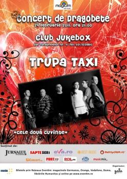 Concert de Dragobete cu Taxi la Club Jukebox din Bucureşti