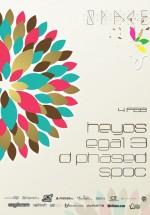 Heyos, Egal 3, D Phased şi Spoc în Club Space din Bucureşti