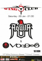 Concert Voodoo şi Aquila la Wings Club din Bucureşti