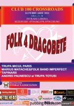 Folk 4 Dragobete în Club 100 Crossroads din Bucureşti