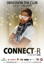 Concert Connect-R în Obsession Club din Cluj-Napoca