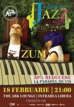 """Concert Zum la """"A glass of Jazz"""" în The Ark Lounge din Bucureşti"""