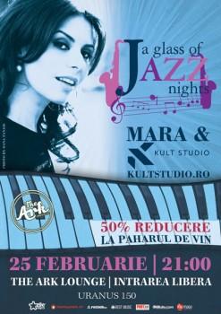 """Mara & Kult Studio la """"A glass of Jazz"""" în The Ark din Bucureşti"""