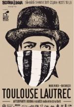 Concert Toulouse Lautrec în Booha Bar din Cluj-Napoca