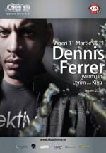 Dennis Ferrer în Divino Glam Club din Galaţi