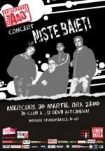 Concert Nişte Băieţi în Club A din Bucureşti