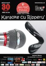Karaoke cu Ripperu' în Music Hall din Bucureşti