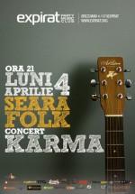 Seara Folk: Concert Karma în Club Expirat din Bucureşti