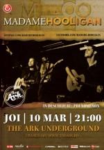 Concert Madame Hooligan în The Ark Underground din Bucureşti