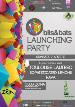 bits&bats launching party în Club Zona din Iaşi