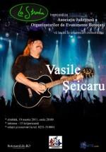 Concert Vasile Şeicaru în Restaurant La Strada din Botoşani