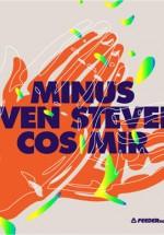 Minus, Even Steven şi Cos Mir în Berlin Club din Bucureşti