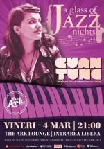 """Cuantune la """"A glass of Jazz"""" în The Ark din Bucureşti"""