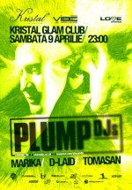 Plump DJs în Kristal Glam Club din Bucureşti