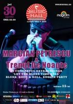 Concert Marcian Petrescu & Trenul de noapte în Music Hall din Bucureşti