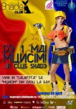 """""""De 1 mai muncim"""" în Club Shade din Bucureşti"""