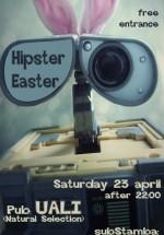 Hipster Easter în Club Stamba din Bucureşti