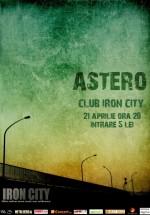 Concert Astero în Iron City din Bucureşti