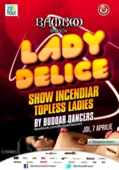 """Lady Delice"" în Club Bamboo din Braşov"