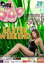 Easter Weekend în Club Maxx din Bucureşti