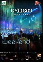 May 1st weekend în Club Bamboo din Bucureşti