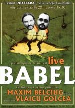 Concert Maxim Belciug şi Vlaicu Golcea la Teatrul Nottara din Bucureşti