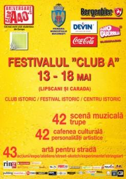 Festivalul Club A 2011 la Bucureşti