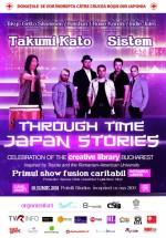Through Time: Japan Stories în Fratelli Studios din Bucureşti