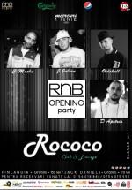 RnB Opening party în Club Rococo din Bucureşti