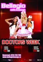 Doctors Week în Bellagio Caffe & Lounge din Constanţa