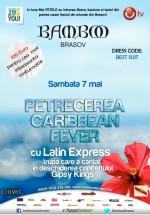 Concert Latin Express în Club Bamboo din Braşov