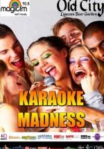 Sunday Karaoke Madness la Old City Lipscani din Bucureşti
